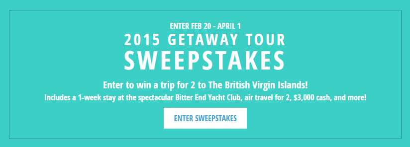 2015 Getaway Tour Sweepstakes. Ends 4/1