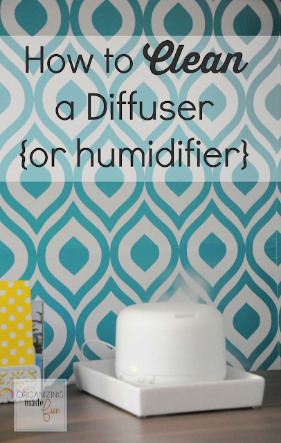 How to Clean a Diffuser or Humidifier EASILY and with no scrubbing :: OrganizingMadeFun.com
