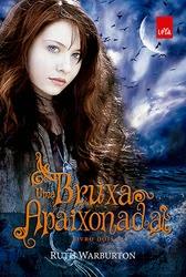Uma-Bruxa-Apaixonada-Ruth-Warburton