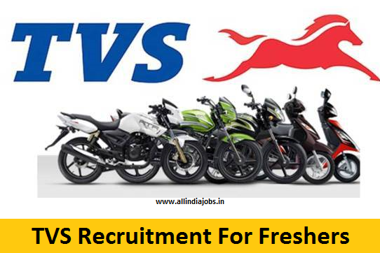 TVS Recruitment 2018-2019 Job Openings For Freshers | Freshers jobs ...