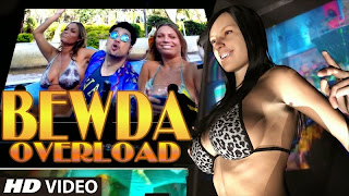 Bewda Overload Sexy Full HD Video Songs Free Download