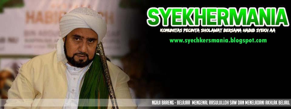 SyechKers Mania Pecinta Sayyidina Muhammad SAW