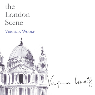 virginia woolf essays on london See all books authored by virginia woolf, including to the lighthouse six essays on london life virginia woolf from: $379 the diary of virginia woolf, volume.