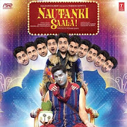Nautanki Saala! 2013 Film &#171; Full Download