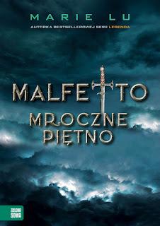 MALFETTO. MROCZNE PIĘTNO -  MARIE LU