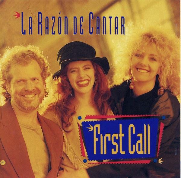 First Call-La Razón De Cantar-