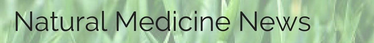 Natural Medicine News
