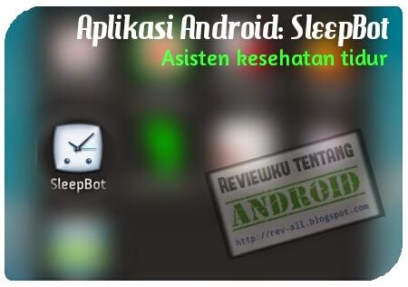 Ikon aplikasi android SleepBot - asisten kesehatan tidur anda (rev-all.blogspot.com)