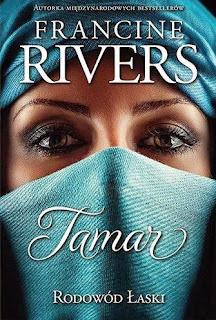 "37. ""Rodowód Łaski: Tamar"" Francine Rivers"