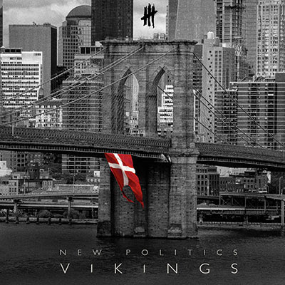 "NEW POLITICS ""Vikings"""