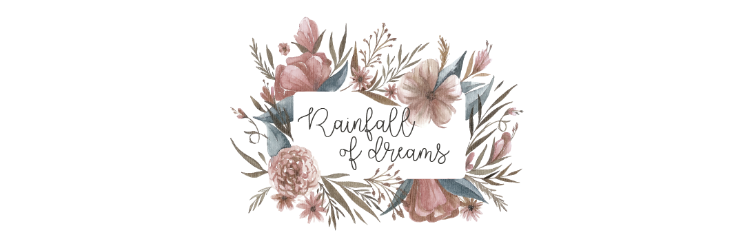 Rainfall of dreams✨
