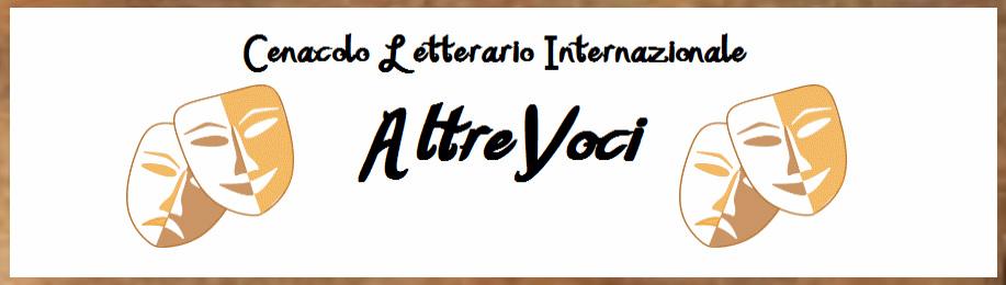 Cenacolo Letterario Internazionale AltreVoci IL BLOG