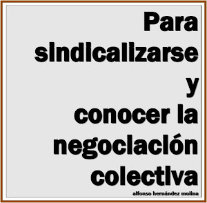 Para sindicalizarse y conocer la negociación colectiva.