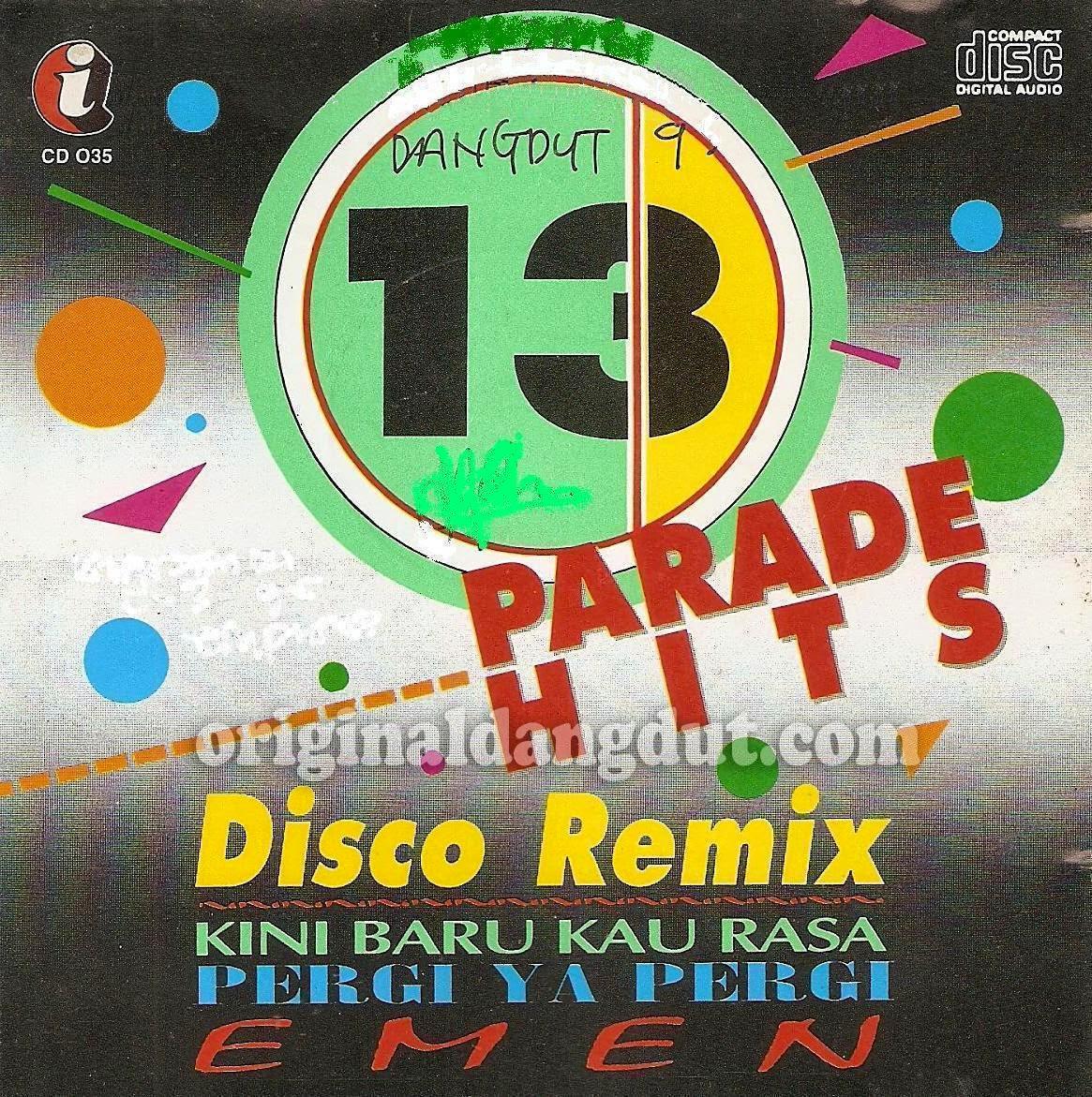 Parade Hits Disco Remix Kini Baru Kau Rasa