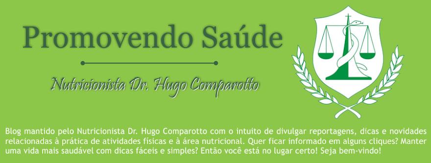 Promovendo Saúde - Nutricionista Dr. Hugo Comparotto