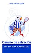 Camino de salvación - Jaume Sabater