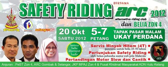 Aktiviti: SAFETY RIDING 2012 bersama ARC