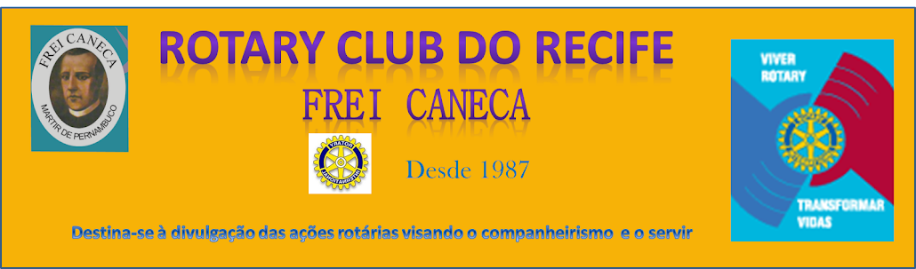 ROTARY CLUB DO RECIFE FREI CANECA
