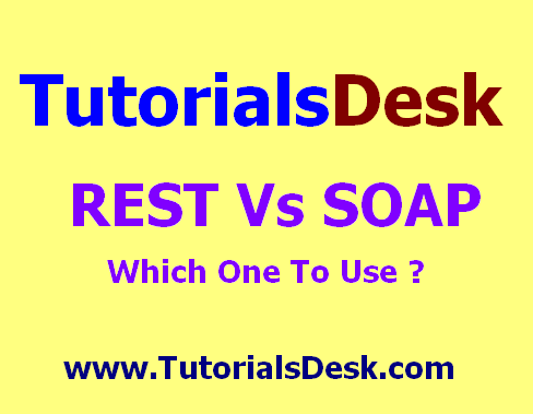 REST Vs SOAP Web Services Which one to use