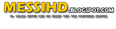 MessiHD en vivo, Mesihd Online, Partidos en vivo
