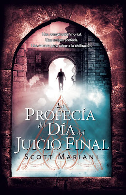La profecía del Día del Juicio Final – Scott Mariani