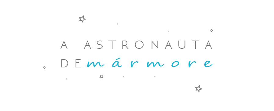 A Astronauta de Mármore