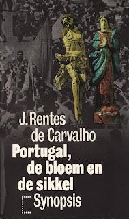 Portugal a Foice e a Flor, José Rentes de Carvalho