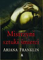 Mistrzyni sztuki śmierci, Ariana Franklin