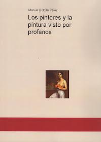 Libro sobre pintura, apropiado para los amantes de este arte, y los iniciados en el mismo