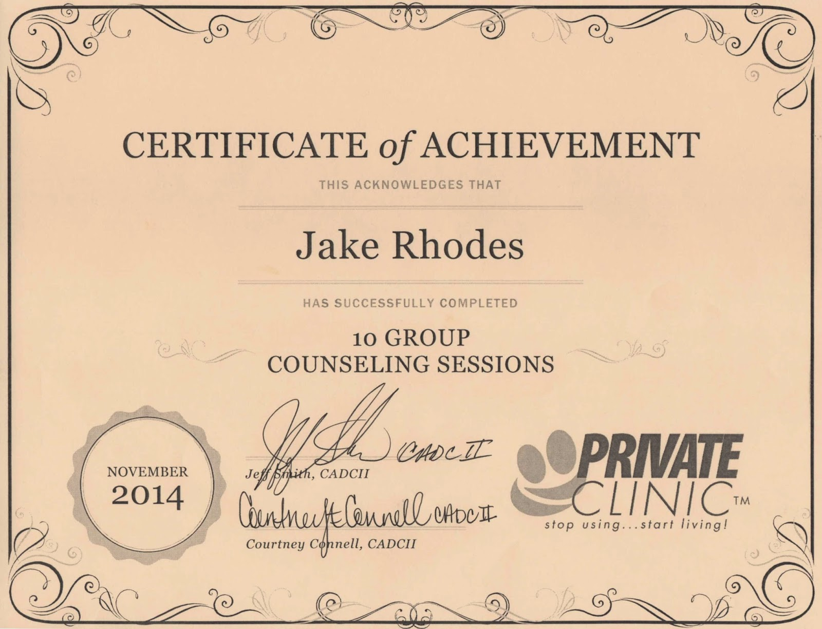 Jakes recovery certificate of achievement much like my first 10 group counseling sessions i received another one for 25 meetings its kind of like a nudge to keep going the first two are so close xflitez Choice Image