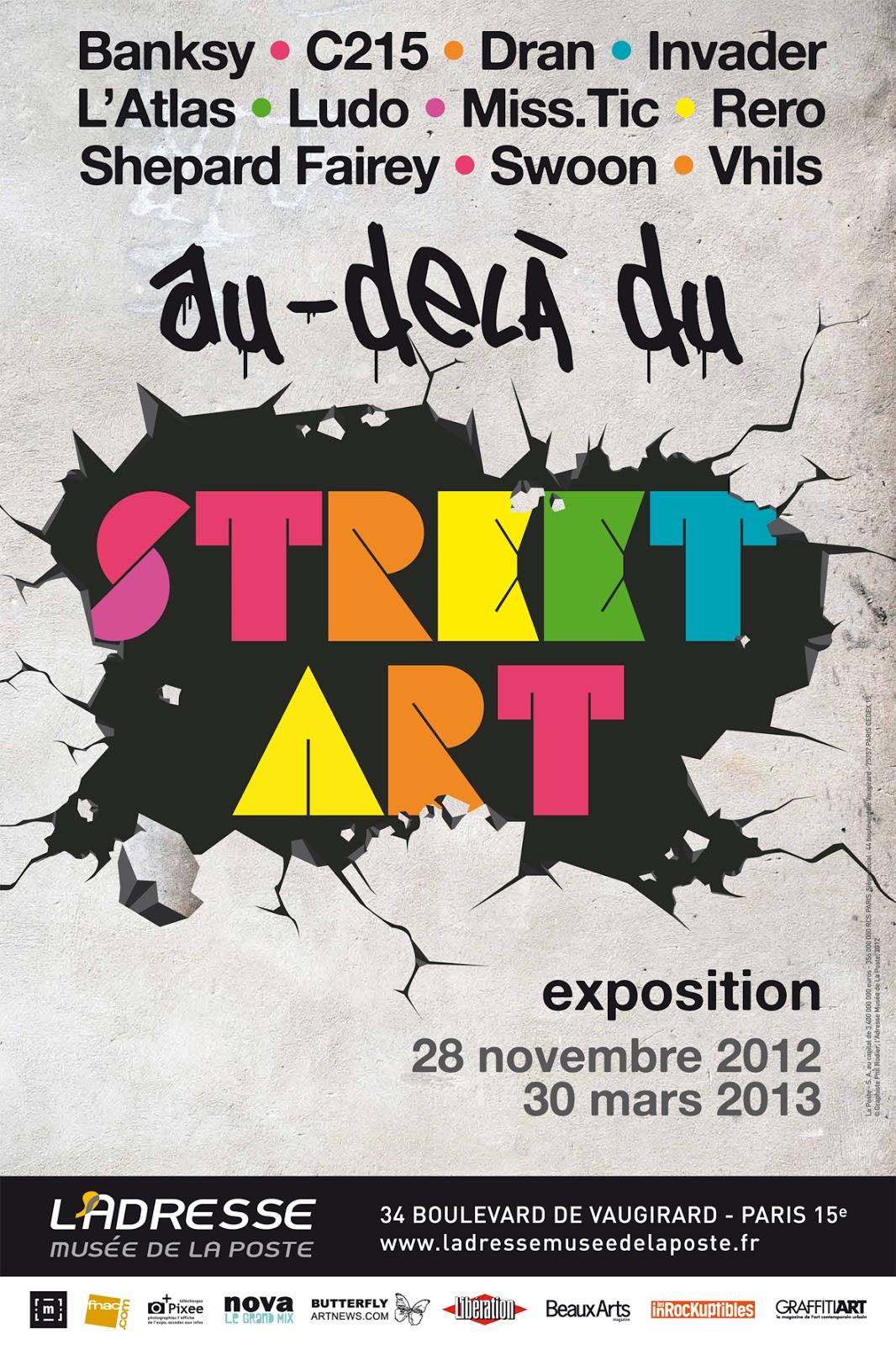 Expo au del du street art mus e de la poste 34 boulevard raspail paris 15 paris la douce - Expo street art paris ...