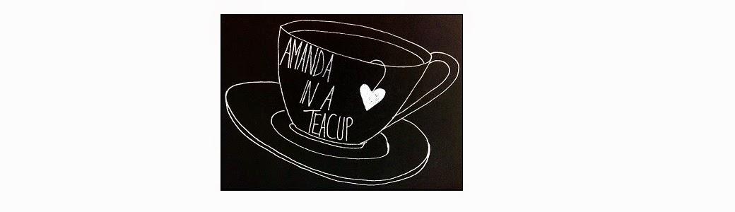 Amanda in a Teacup