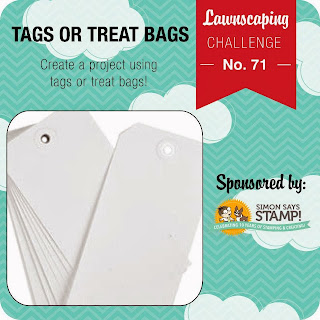 Lawnscaping Challenge #71: Tags and Treat Bags