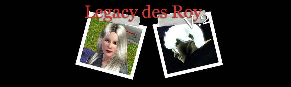 Legacy des Roy