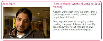 On the left side is an image of a young-ish Asian man. Across the top in pink text it says 'Zac's story. I kept in contact when I couldn't get to a meeting' Beneath that in black it says 'I let my work coach know in advance that I couldn't go to our meeting because I had a hospital appointment. I had a good reason for not going to the meeting and proof of the appointment. My benefit payment hasn't changed and we booked another meeting I could get to.