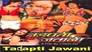Hot Hindi B-Grade Movie 'Tadpati Jawani' Watch Online