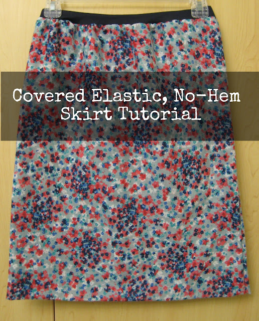 No Hem, Covered Elastic Skirt Tutorial