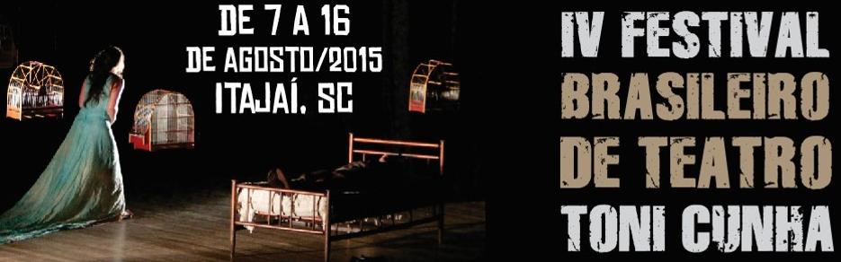 IV Festival Brasileiro de Teatro Toni Cunha