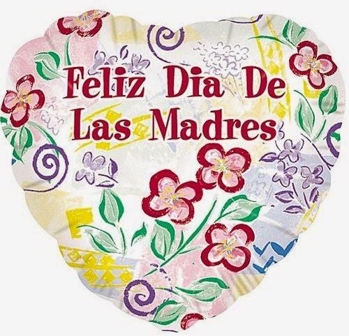 Frases Dia De La Madre: Feliz Día De Las Madres