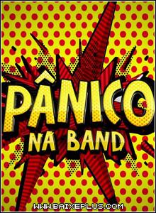 Baixar - Pânico na Band – HDTV 720p (29/04/12) Grátis