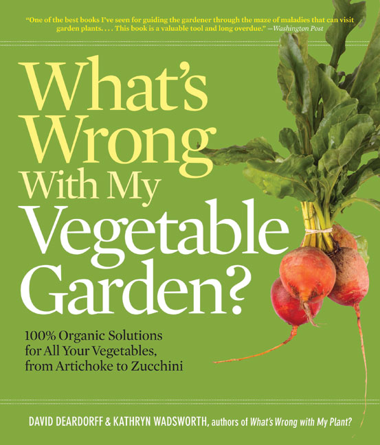 Danger Garden What S Wrong With My Vegetable Garden A Book Review