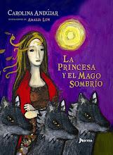 2013 - La princesa y el mago sombrío