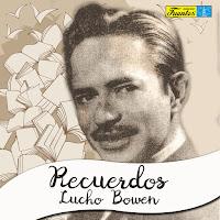 LUCHO BOWEN