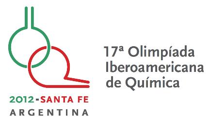 XVII OLIMPIADA IBERO-AMERICANA DE QUIMICA O.I.A.Q. SANTA FE ARGENTINA 2012