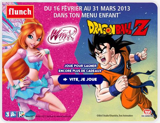 1 jouet Winx ou Dragon Ball Z Gratuit chez flunch + jeu concours