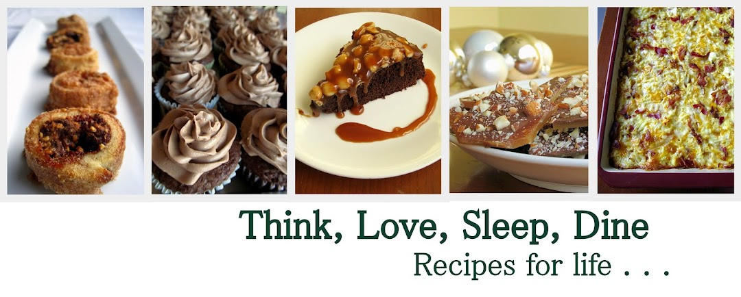 Think, Love, Sleep, Dine