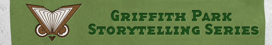 Griffith Park Storytelling Series