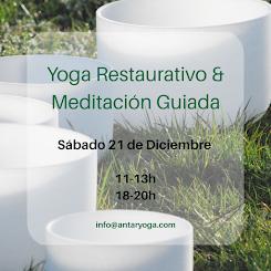 Yoga Restaurativo & Meditación Guiada