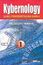 toko buku rahma: buku KYBERNOLOGY (ILMU PEMERINTAHAN BARU) BUKU 1, pengarang taliziduhu ndraha, penerbit rineka cipta