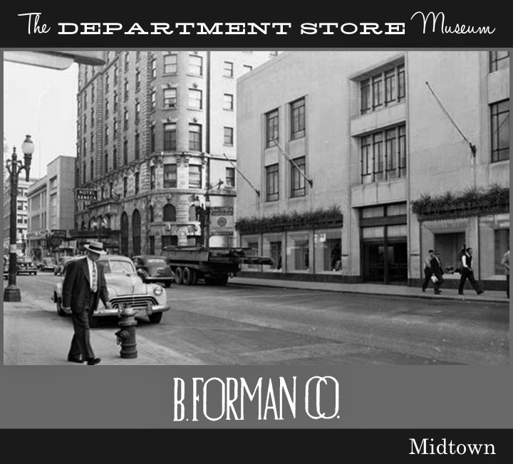 The Department Store Museum: B. Forman Co., Rochester, New